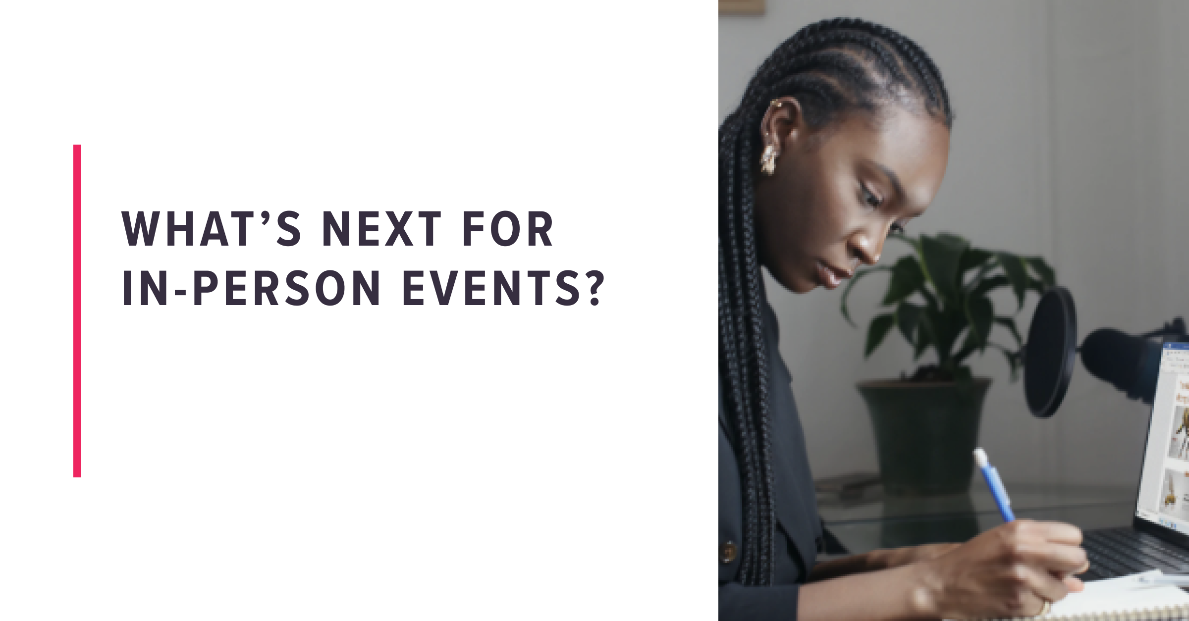 What's next for in person events?